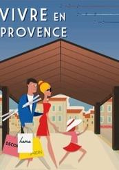 Vivre en Provence